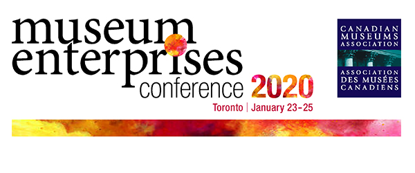 Canadian Museums Association - Museum Enterprises Conference 2020